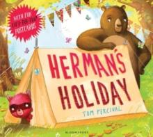 HERMAN'S HOLIDAY | 9781408852088 | TOM PERCIVAL