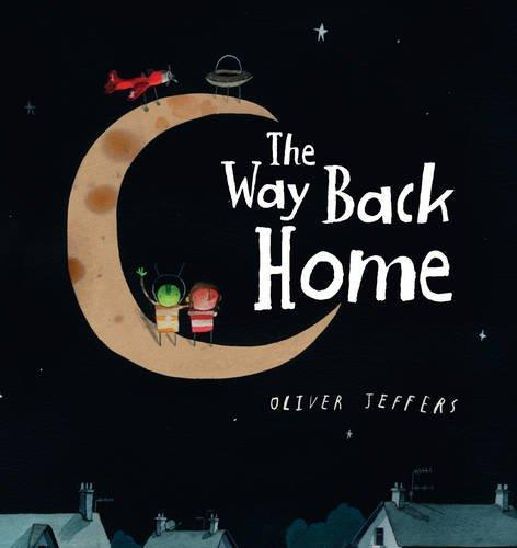 THE WAY BACK HOME | 9780007549245 | OLIVER JEFFERS