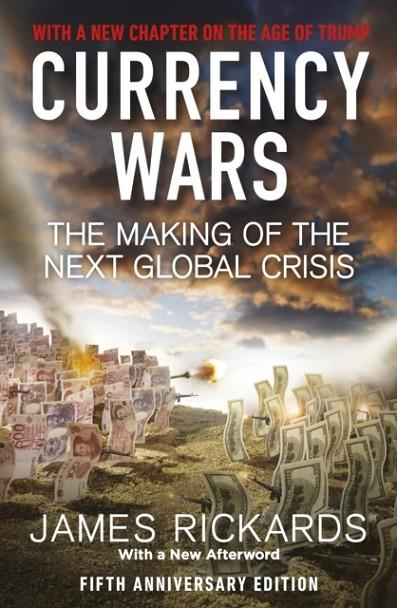 CURRENCY WARS | 9780241340943 | JAMES RICKARDS