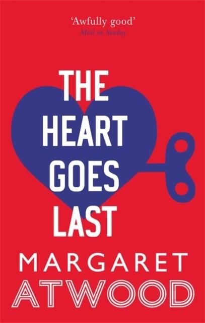 THE HEART GOES LAST | 9780349007298 | MARGARET ATWOOD