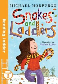 READING LADDER 2: SNAKES AND LADDERS | 9781405282345 | MICHAEL MORPURGO