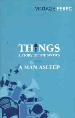 THINGS: A STORY OF THE SIXTIES WITH A MAN ASLEEP | 9780099541660 | GEORGES PEREC
