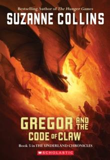 GREGOR AND THE CODE OF CLAW | 9780439791441 | SUZANNE COLLINS
