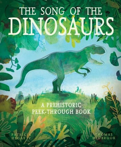 THE SONG OF THE DINOSAURS | 9781848577992 | PATRICIA HEGARTY