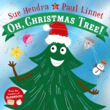 OH! CHRISTMAS TREE | 9781509827503 | SUE HENDRA