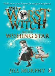 THE WORST WITCH AND THE WISHING STAR | 9780141383996 | JILL MURPHY