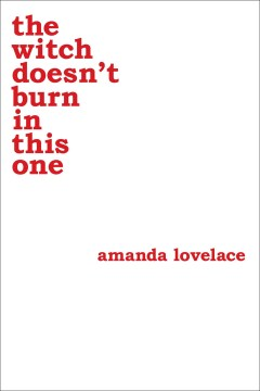 THE WITCH DOESN'T BURN IN THIS ONE | 9781449489427 | AMANDA LOVELACE
