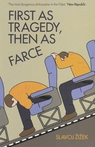 FIRST AS TRAGEDY, THEN AS FARCE | 9781844674282 | SLAVOJ ZIZEK