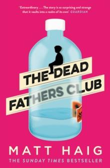 THE DEAD FATHERS CLUB | 9781786893253 | MATT HAIG