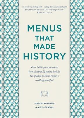 MENUS THAT MADE HISTORY | 9780857835284 | ALEX JOHNSON