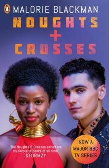 NOUGHTS AND CROSSES (TV) | 9780241388396 | MALORIE BLACKMAN