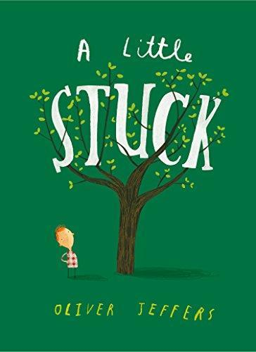 A LITTLE STUCK | 9780008170868 | OLIVER JEFFERS
