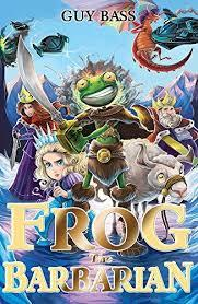 THE LEGEND OF FROG 2: FROG THE BARBARIAN | 9781847154644 | GUY BASS
