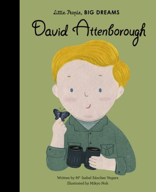 DAVID ATTENBOROUGH | 9780711245631 | MARIA ISABEL SANCHEZ VEGARA