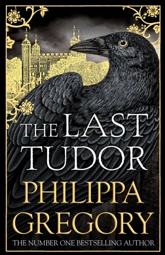 LAST TUDOR | 9781471133060 | PHILIPPA GREGORY