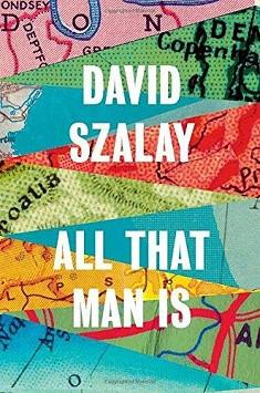 ALL THAT MAN IS | 9780224099769 | DAVID SZALAY