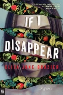 IF I DISAPPEAR | 9780593200858 | ELIZA JANE BRAZIER