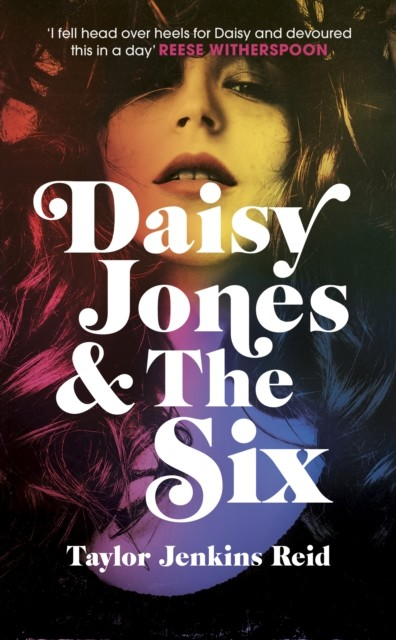 DAISY JONES AND THE SIX | 9781786331519 | TAYLOR JENKINS REID