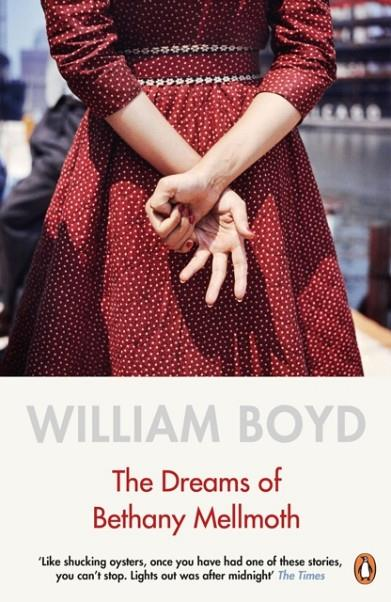THE DREAMS OF BETHANY MELLMOTH | 9780241979761 | WILLIAM BOYD