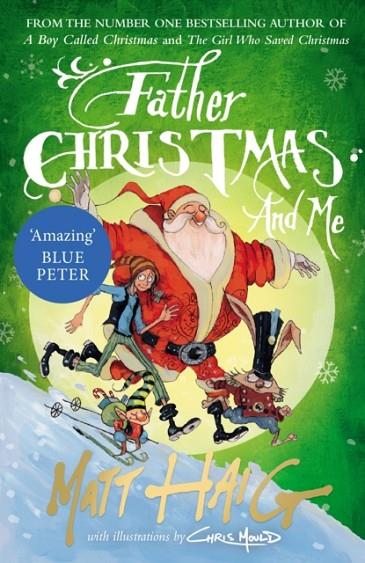 FATHER CHRISTMAS AND ME | 9781786890726 | MATT HAIG