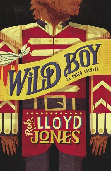 El chico salvaje (Wild Boy 1) | 9788420414867 | Rob Lloyd Jones