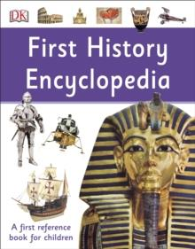 FIRST HISTORY ENCYCLOPEDIA | 9780241366943 | DK