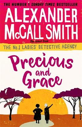 PRECIOUS AND GRACE | 9780349142036 | ALEXANDER MCCALL SMITH