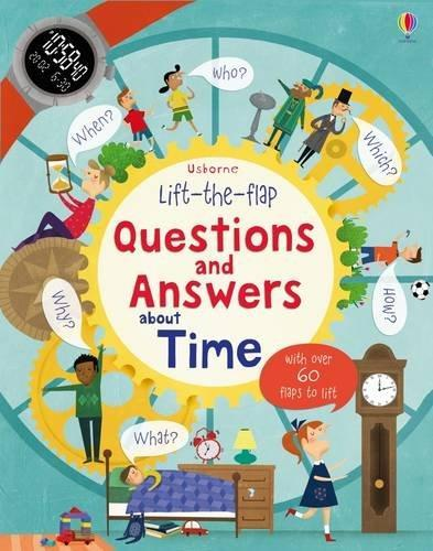 LIFT-THE FLAP QUESTIONS AND ANSWERS ABOUT TIME | 9781409582168 | KATIE DAYNES