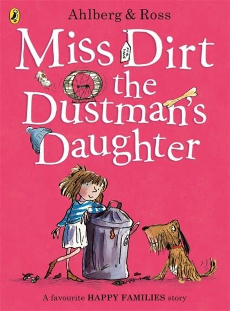 MISS DIRT THE DUSTMAN'S DAUGHTER | 9780723297680 | ALLAN AHLBERG