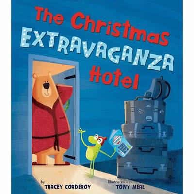 THE CHRISTMAS EXTRAVAGANZA HOTEL | 9781848699382 | TRACEY CORDEROY
