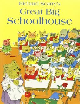 GREAT BIG SCHOOLHOUSE | 9780007485925 | RICHARD SCARRY