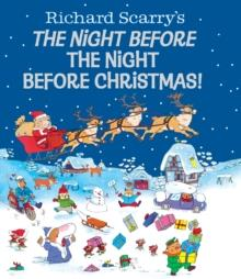 NIGHT BEFORE THE NIGHT BEFORE | 9780385388047 | RICHARD SCARRY