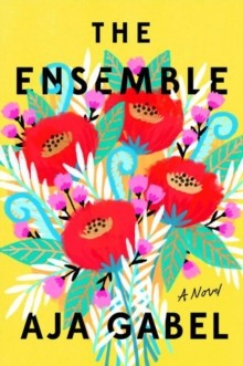 THE ENSEMBLE | 9780525535072 | AJA GABEL