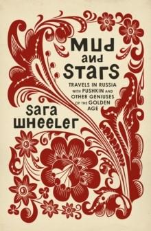 MUD AND STARS | 9780224098021 | SARA WHEELER