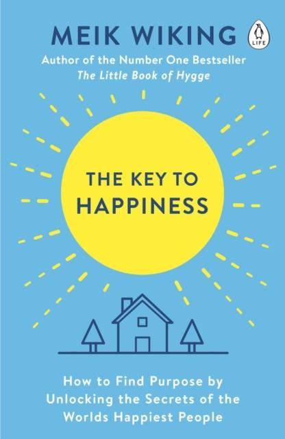 THE KEY TO HAPPINESS | 9780241302033 | MEIK WIKING