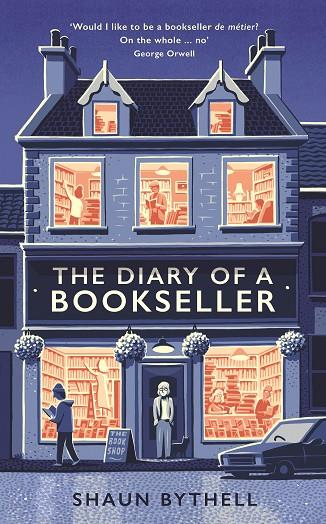 THE DIARY OF A BOOKSELLER | 9781781258620 | SHAUN BYTHELL