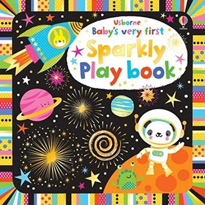 BABY'S VERY FIRST SPARKLY PLAYBOOK | 9781474967846 | FIONA WATT