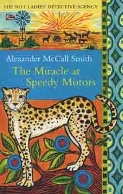 MIRACLE AT SPEEDY MOTORS, THE | 9780349119953 | ALEXANDER MCCALL SMITH