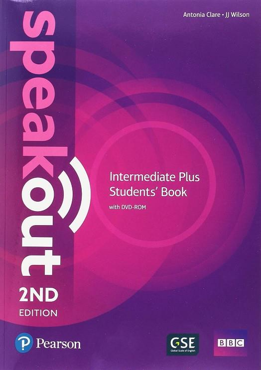 SPEAKOUT INTERMEDIATE PLUS 2ND EDITION STUDENTS BOOK/DVD-ROM/MEL/STUDY BOOSTER  | 9781292252018 | ANTONIA CLARE