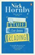 STUFF I'VE BEEN READING | 9780241967959 | NICK HORNBY