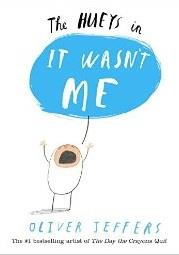 IT WASN'T ME: A HUEYS BOOK | 9780399173929 | OLIVER JEFFERS