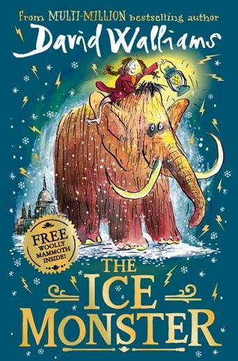 THE ICE MONSTER | 9780008164690 | DAVID WALLIAMS