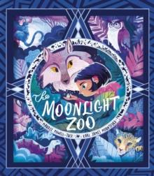THE MOONLIGHT ZOO | 9781788814034 | MAUDIE PUWELL-TUCK