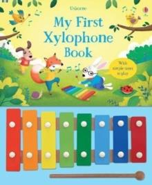 MY FIRST XYLOPHONE BOOK | 9781474932370 | SAM TAPLIN