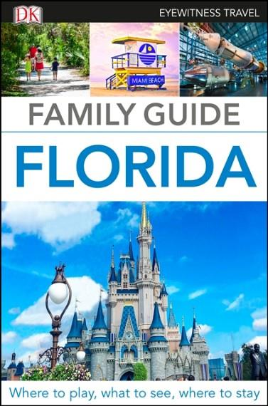 FAMILY GUIDE FLORIDA | 9780241365588 | DK TRAVEL