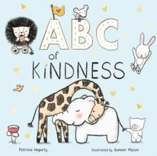 ABC OF KINDNESS | 9781848579910 | PATRICIA HEGARTY
