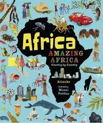 AFRICA, AMAZING AFRICA: COUNTRY BY COUNTRY | 9781406376586 | ATINUKE