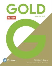 FC GOLD FIRST NEW EDITION TB WITH PORTAL ACCESS AND TEACHER'S RESOURCE DISC PACK | 9781292272085