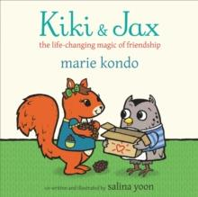 KIKI AND JAX | 9781529032123 | KONDO AND YOON