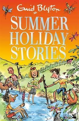 SUMMER HOLIDAY STORIES : 22 SUNNY TALE | 9781444932782 | ENID BLYTON